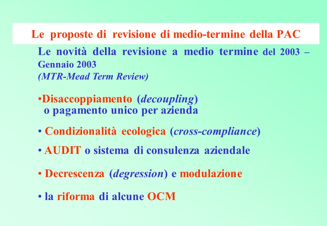 Le proposte di revisione di medio-termine della PAC