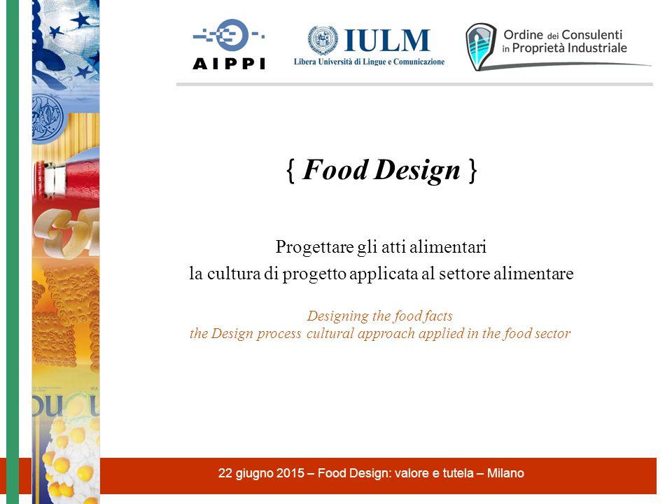 { Food Design } Progettare gli atti alimentari