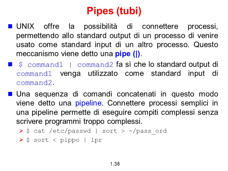 Pipes (tubi)