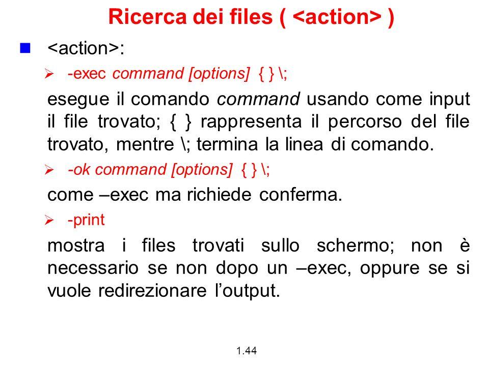 Ricerca dei files ( <action> )