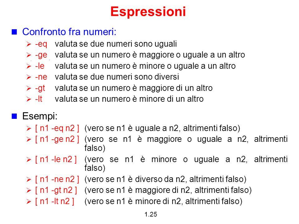 Espressioni Confronto fra numeri: Esempi: