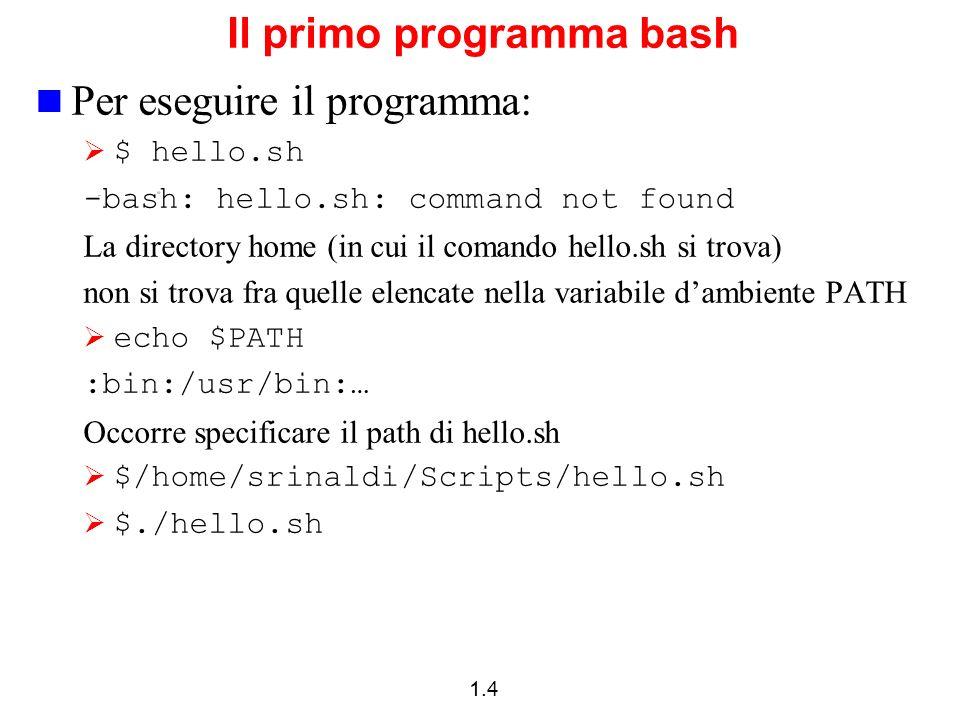 Il primo programma bash