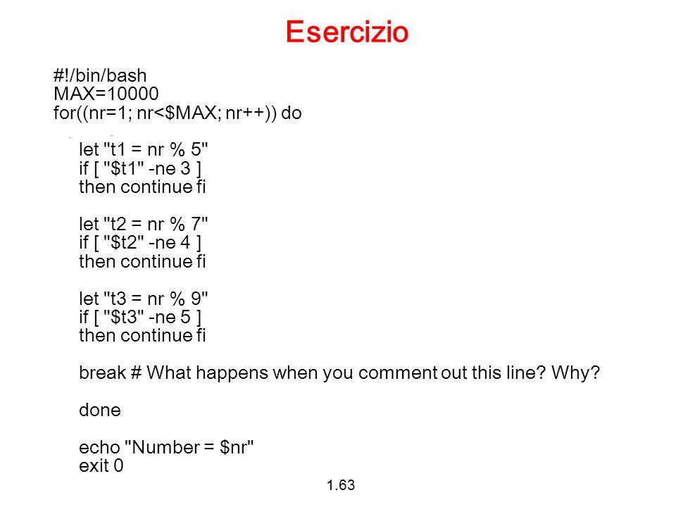 Esercizio #!/bin/bash MAX=10000 for((nr=1; nr<$MAX; nr++)) do