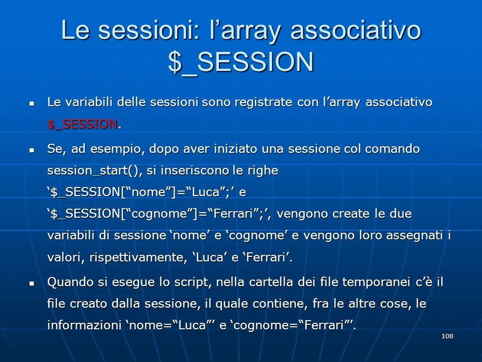 Le sessioni: l'array associativo $_SESSION