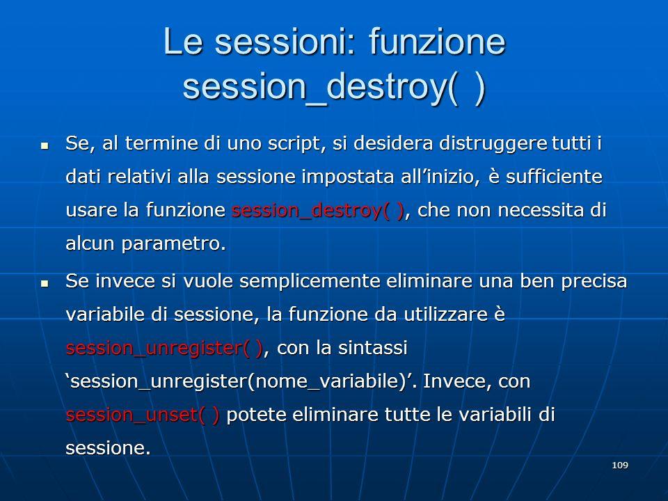 Le sessioni: funzione session_destroy( )