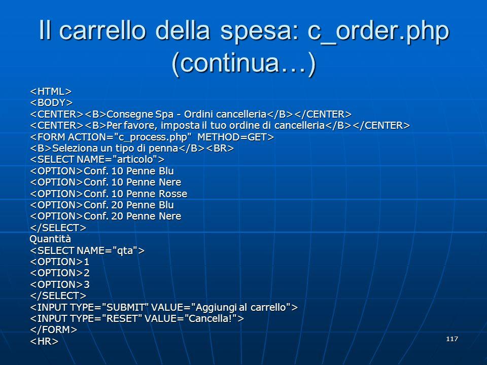 Il carrello della spesa: c_order.php (continua…)