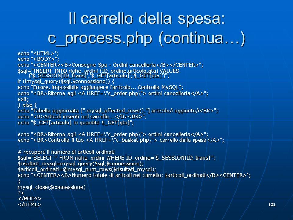Il carrello della spesa: c_process.php (continua…)