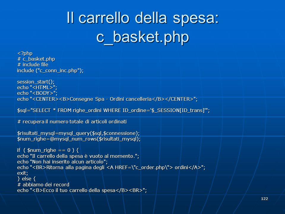 Il carrello della spesa: c_basket.php
