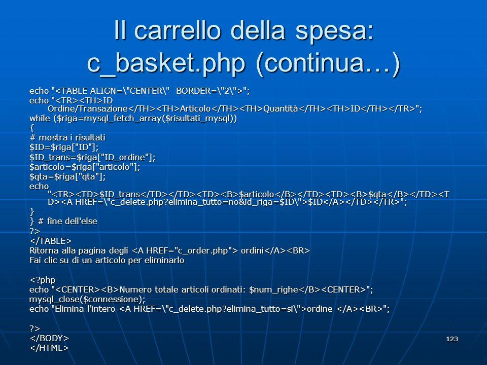 Il carrello della spesa: c_basket.php (continua…)
