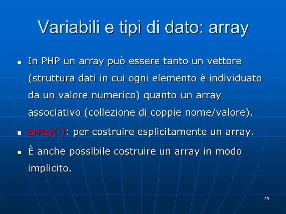 Variabili e tipi di dato: array
