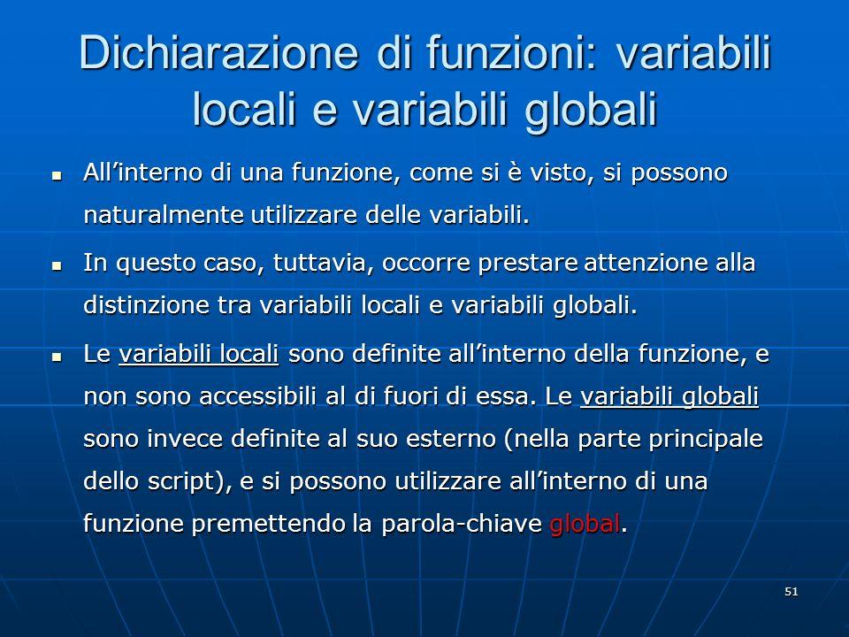 Dichiarazione di funzioni: variabili locali e variabili globali