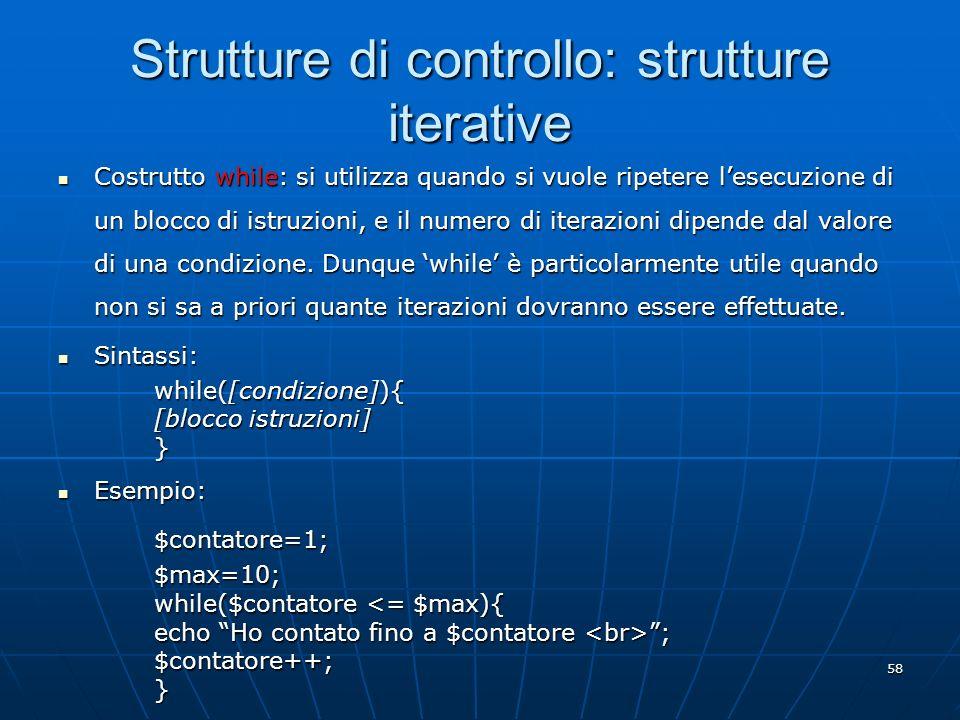 Strutture di controllo: strutture iterative