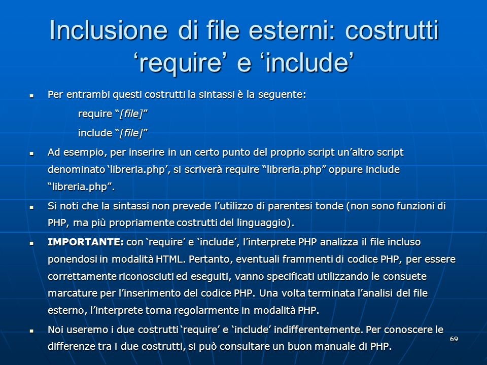 Inclusione di file esterni: costrutti 'require' e 'include'