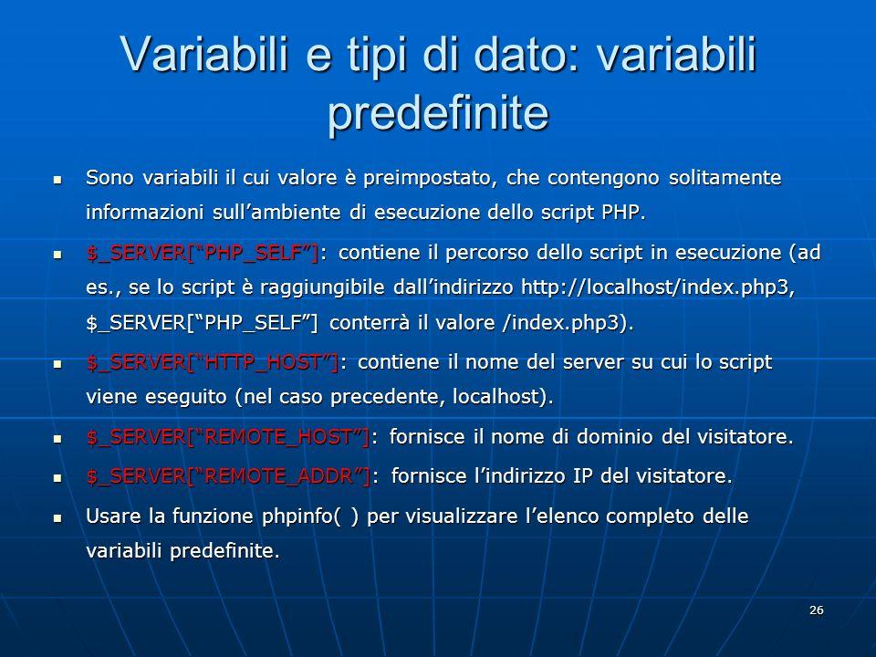 Variabili e tipi di dato: variabili predefinite