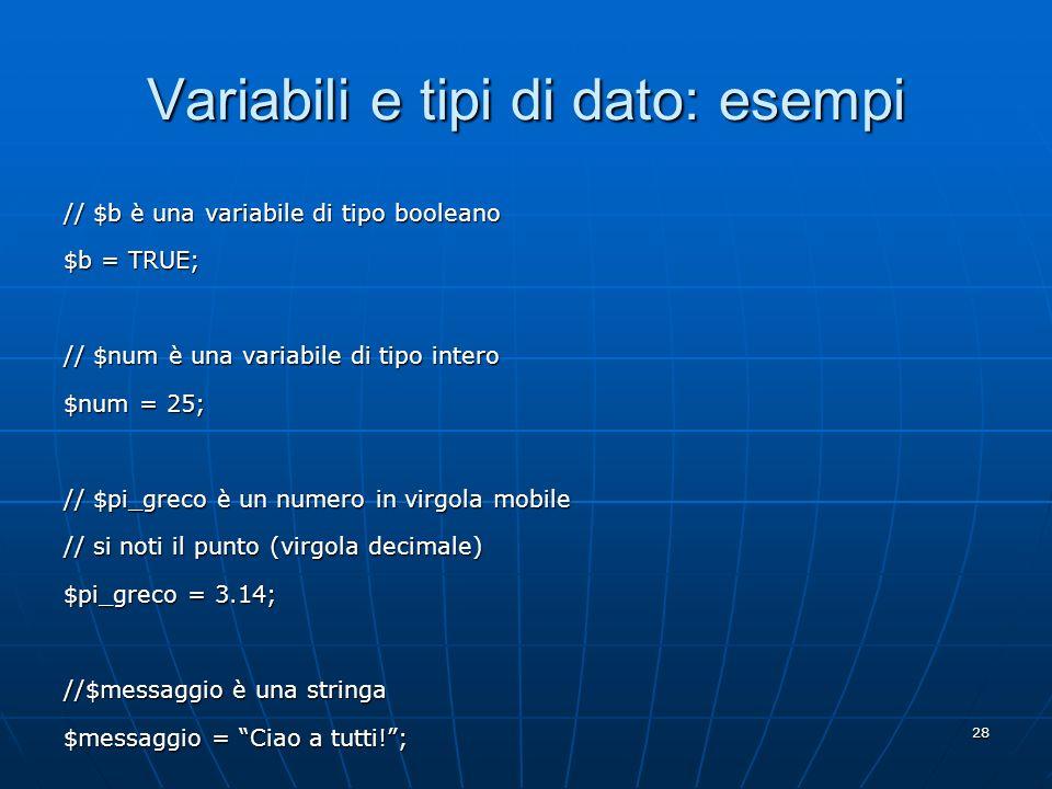 Variabili e tipi di dato: esempi