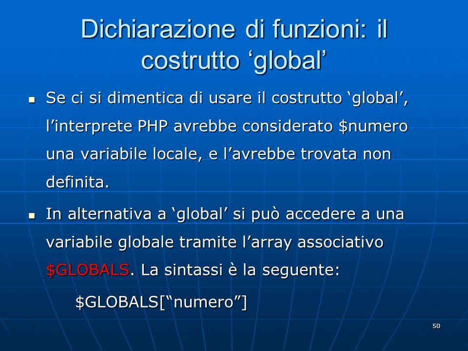 Dichiarazione di funzioni: il costrutto 'global'