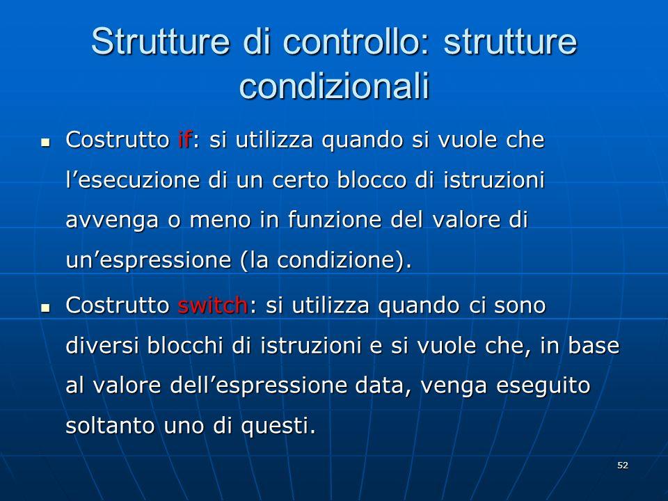Strutture di controllo: strutture condizionali