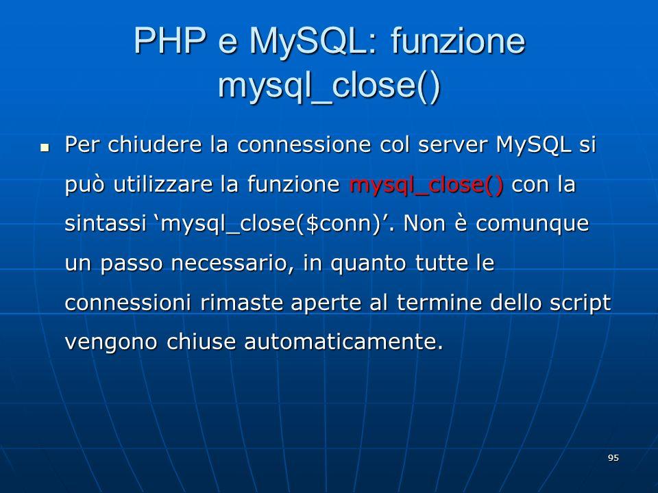 PHP e MySQL: funzione mysql_close()