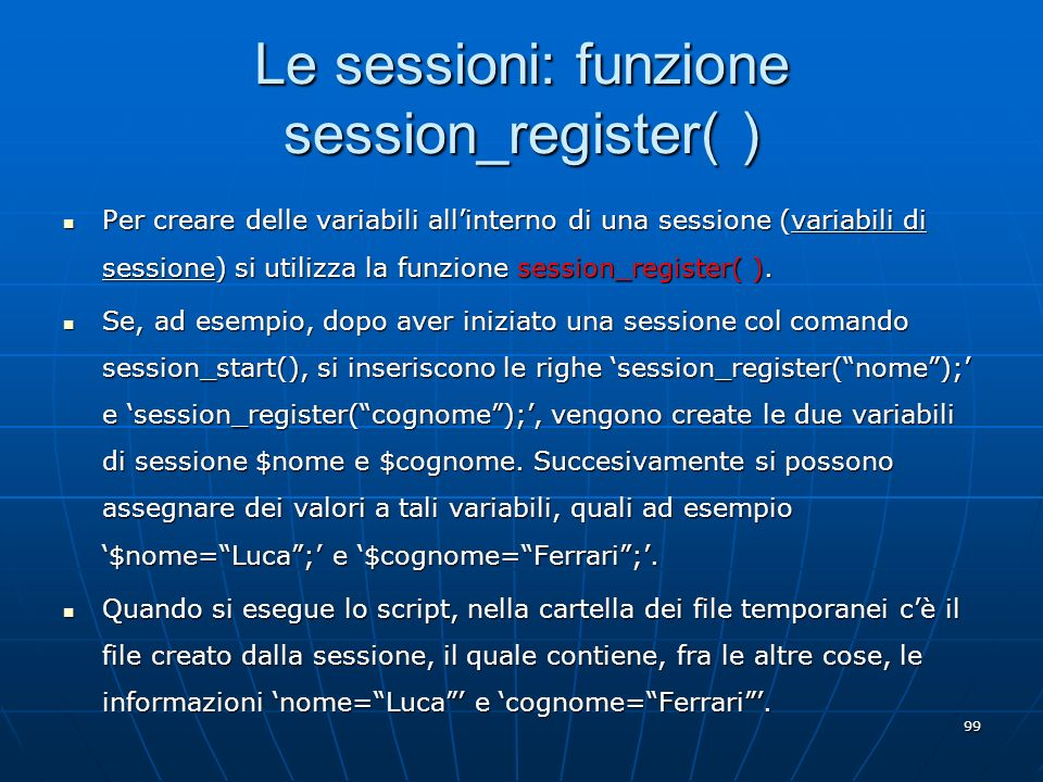 Le sessioni: funzione session_register( )