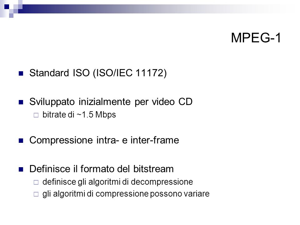 MPEG-1 Standard ISO (ISO/IEC 11172)