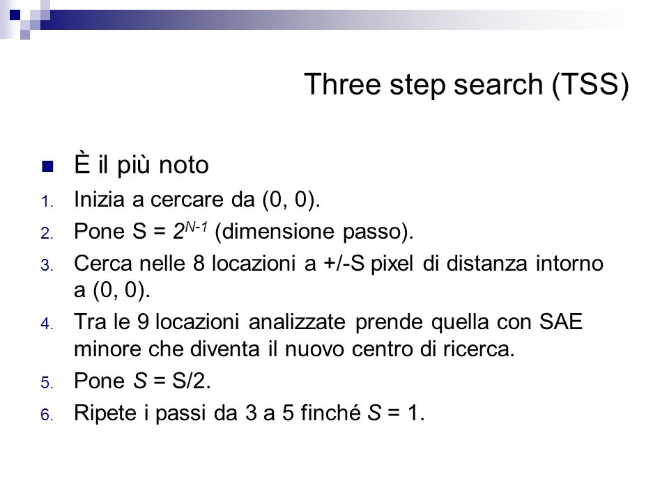 Three step search (TSS)