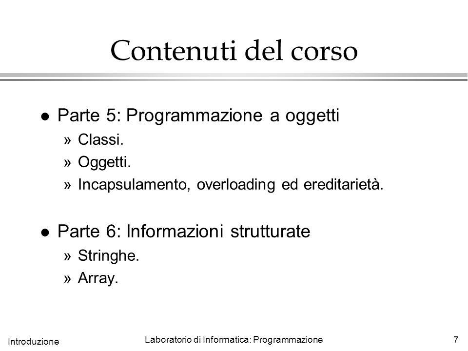 Laboratorio di Informatica: Programmazione