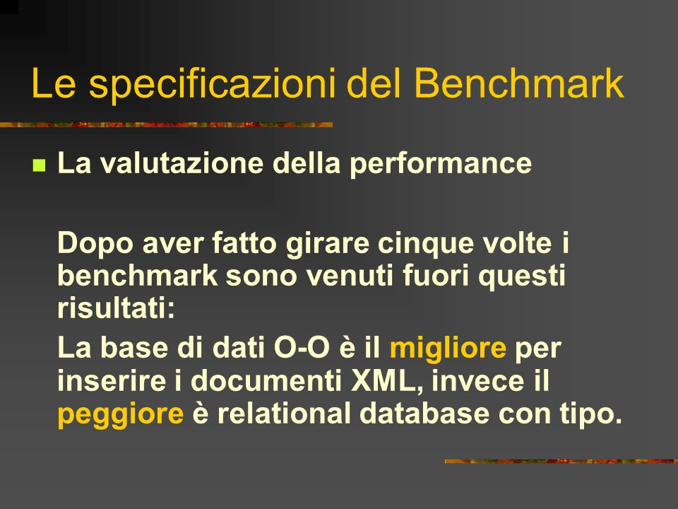 Le specificazioni del Benchmark