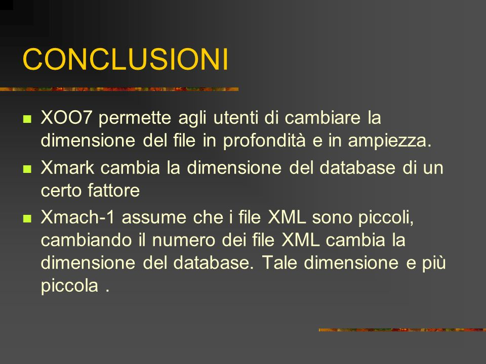 CONCLUSIONI XOO7 permette agli utenti di cambiare la dimensione del file in profondità e in ampiezza.