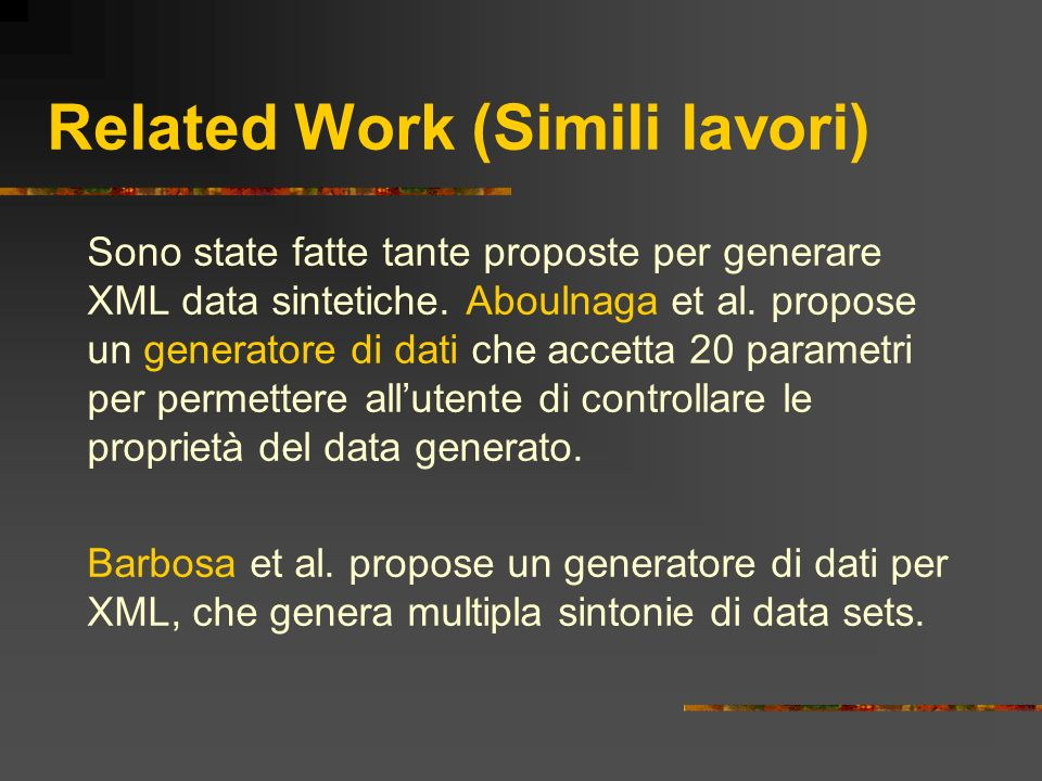 Related Work (Simili lavori)
