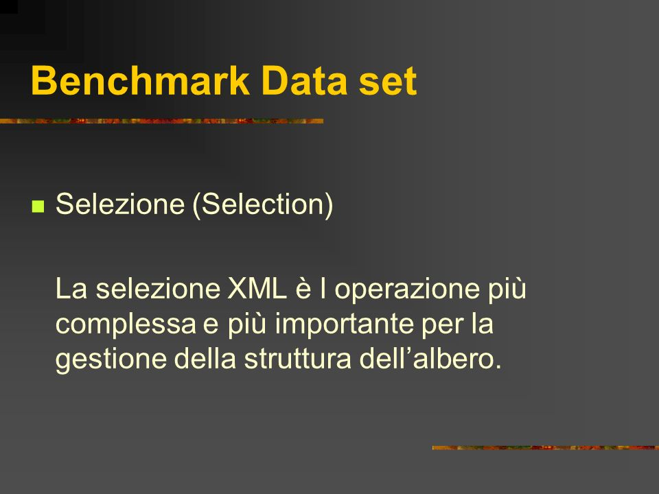 Benchmark Data set Selezione (Selection)
