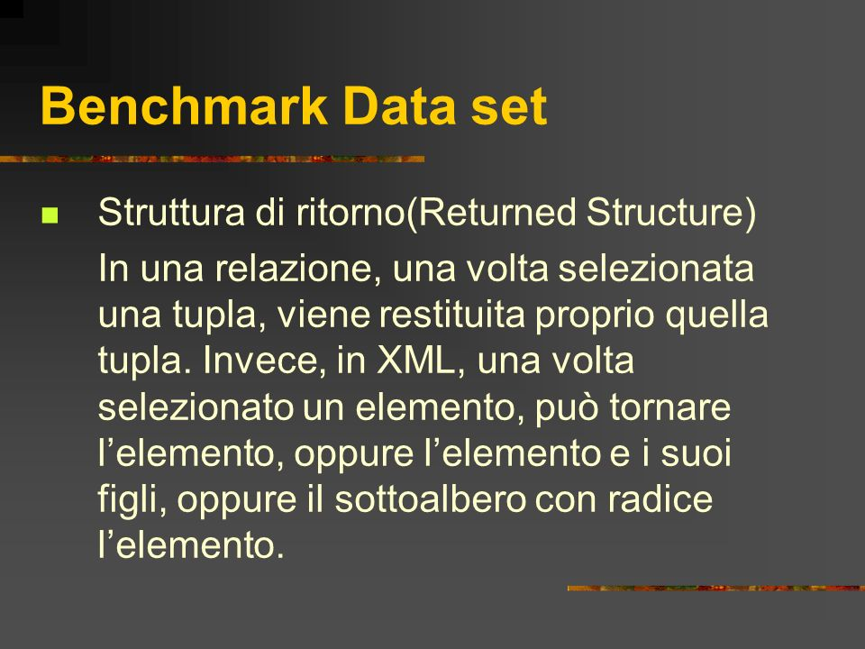 Benchmark Data set Struttura di ritorno(Returned Structure)