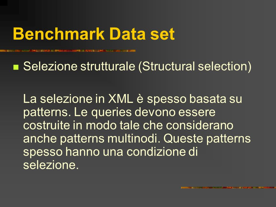 Benchmark Data set Selezione strutturale (Structural selection)