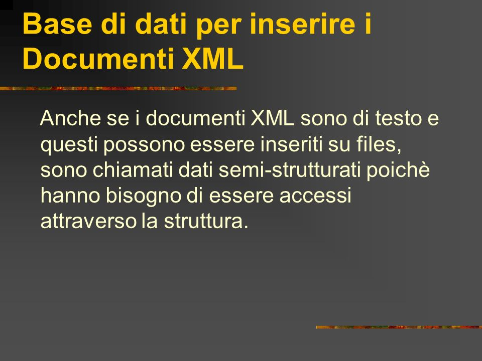 Base di dati per inserire i Documenti XML