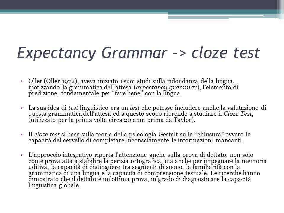 Expectancy Grammar –> cloze test
