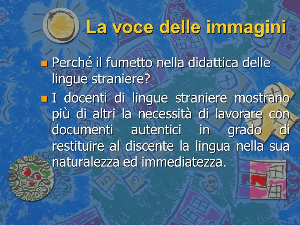 La voce delle immagini Perché il fumetto nella didattica delle lingue straniere