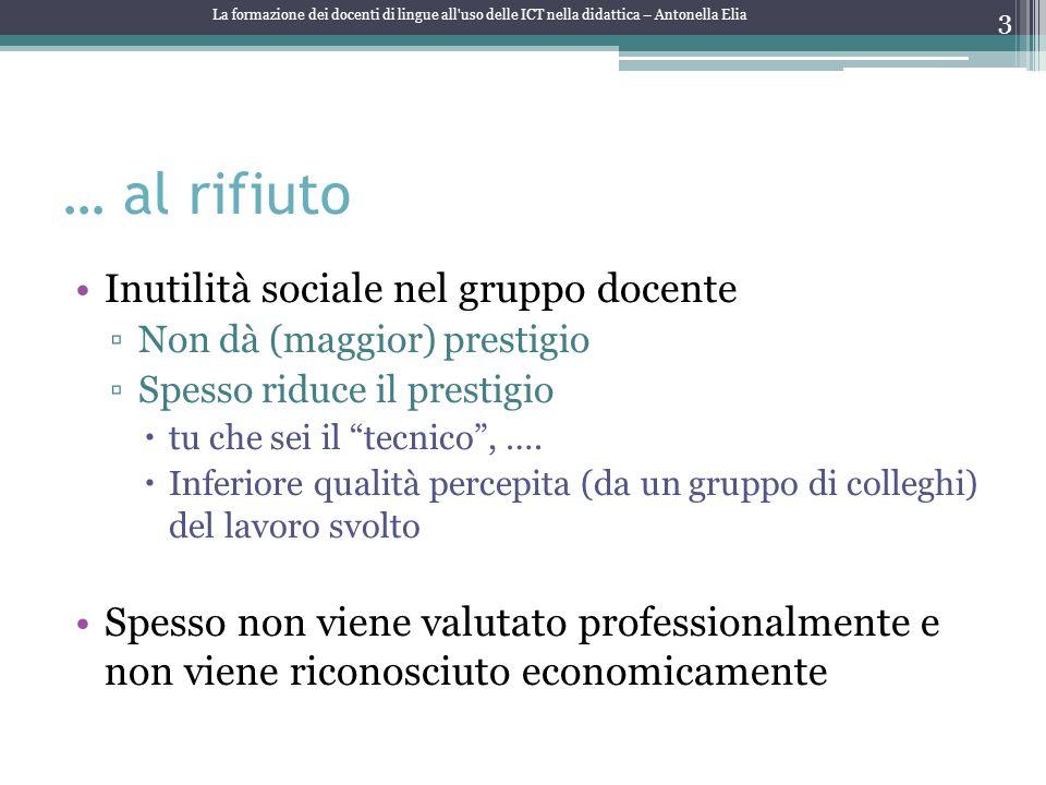 … al rifiuto Inutilità sociale nel gruppo docente