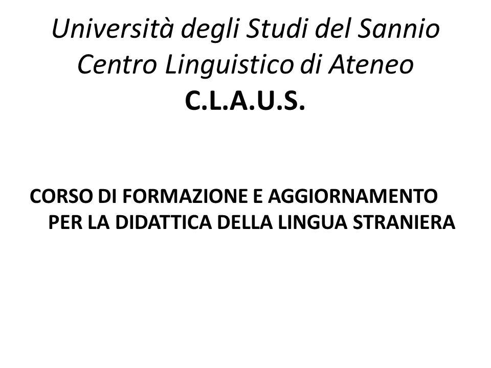 Università degli Studi del Sannio Centro Linguistico di Ateneo C. L. A