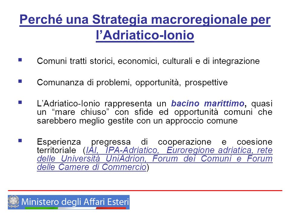 Perché una Strategia macroregionale per l'Adriatico-Ionio