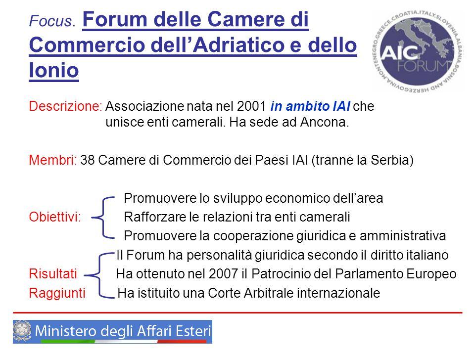 Focus. Forum delle Camere di Commercio dell'Adriatico e dello Ionio
