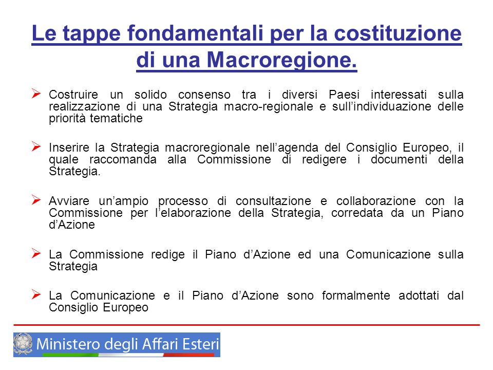 Le tappe fondamentali per la costituzione di una Macroregione.