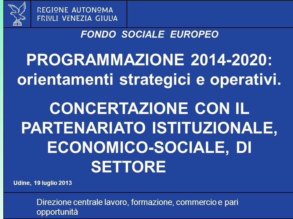 PROGRAMMAZIONE 2014-2020: orientamenti strategici e operativi.