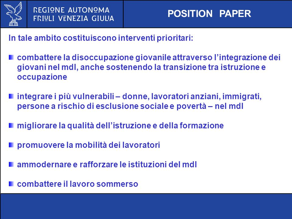 POSITION PAPER In tale ambito costituiscono interventi prioritari: