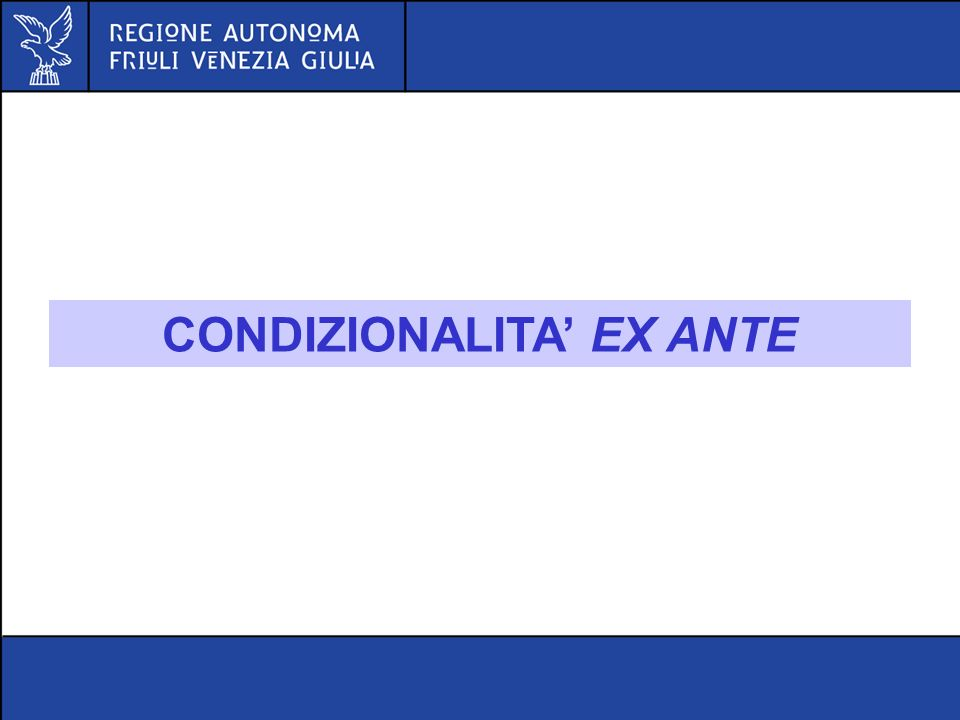 CONDIZIONALITA' EX ANTE