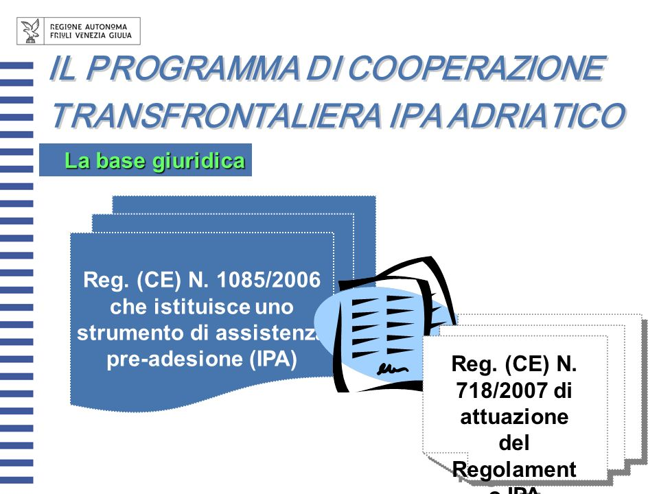 Reg. (CE) N. 1085/2006 che istituisce uno strumento di assistenza