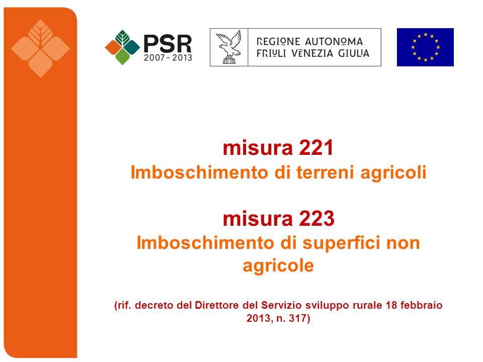 misura 221 misura 223 Imboschimento di terreni agricoli