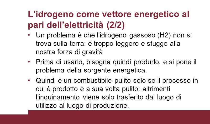 L'idrogeno come vettore energetico al pari dell'elettricità (2/2)