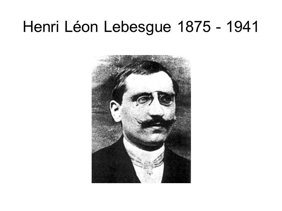 Henri Léon Lebesgue 1875 - 1941
