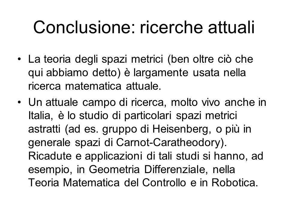Conclusione: ricerche attuali
