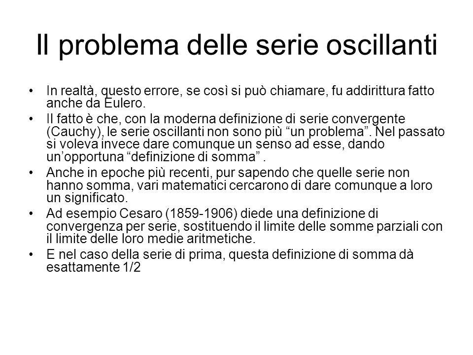 Il problema delle serie oscillanti
