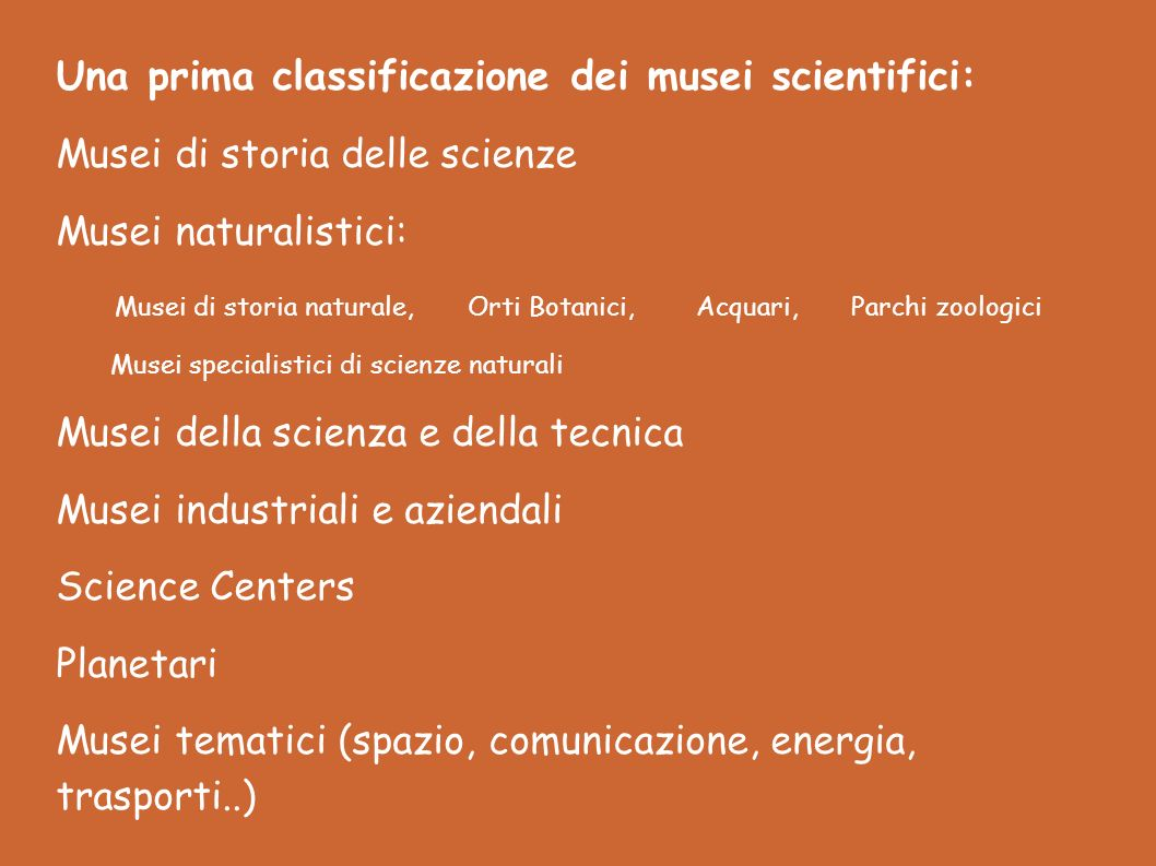 Una prima classificazione dei musei scientifici: